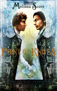 Point of Knives: A Novella of Astreiant cover - click to view full size