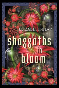 Shoggoths in Bloom cover - click to view full size