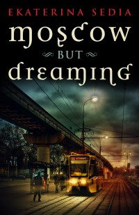 Moscow But Dreaming cover - click to view full size
