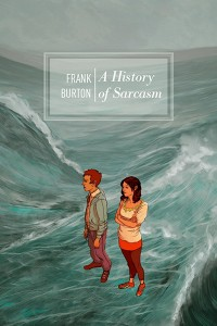 A History of Sarcasm cover - click to view full size