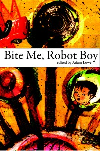 Bite Me, Robot Boy cover - click to view full size