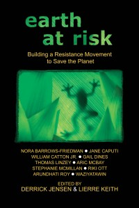 Earth at Risk: Building a Resistance Movement to Save the Planet cover - click to view full size