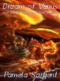 Dream of Venus and Other Science Fiction Stories cover - click to view full size