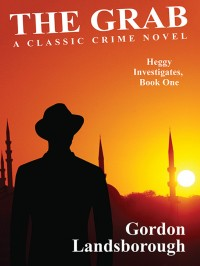 The Grab: A Classic Crime Novel cover - click to view full size