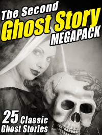 The Second Ghost Story Megapack cover - click to view full size