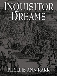 Inquisitor Dreams cover - click to view full size