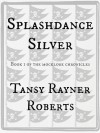 Splashdance Silver