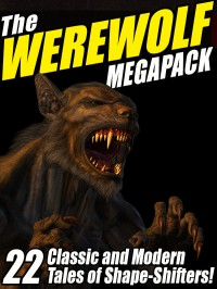 The Werewolf Megapack cover - click to view full size