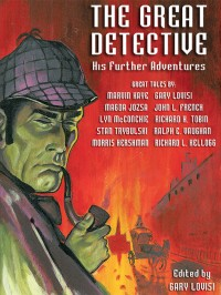 The Great Detective: His Further Adventures cover - click to view full size