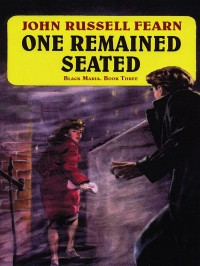 One Remained Seated: A Classic Crime Novel cover - click to view full size