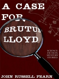 A Case for Brutus Lloyd cover
