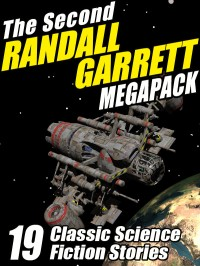 The Second Randall Garrett Megapack cover - click to view full size