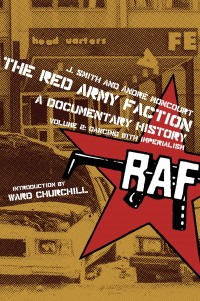 The Red Army Faction, A Documentary History: Volume 2: Dancing with Imperialism cover - click to view full size