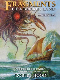 Fragments of a Broken Land: Valarl Undead cover - click to view full size