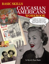 Basic Skills Caucasian Americans Workbook cover - click to view full size