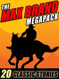 The Max Brand Megapack cover - click to view full size
