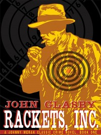 Rackets, Inc.: A Johnny Merak Classic Crime Novel cover - click to view full size