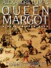 Queen Margot: A Play in Five Acts