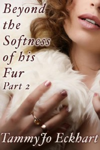 Beyond the Softness of His Fur #2 cover - click to view full size