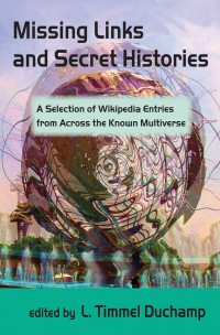 Missing Links and Secret Histories cover - click to view full size