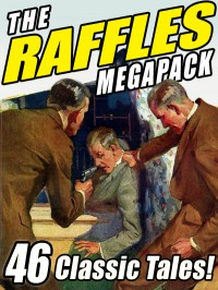 The Raffles Megapack cover - click to view full size