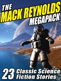 The Mack Reynolds Megapack cover - click to view full size