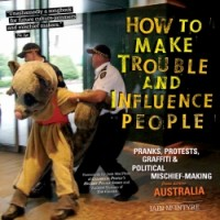 How to Make Trouble and Influence People cover - click to view full size