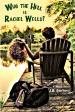 Who the Hell is Rachel Wells?