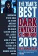 The Year's Best Dark Fantasy and Horror: 2013