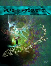 Plasma Frequency Magazine – Issue 4 cover - click to view full size