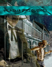 Plasma Frequency Magazine – Issue 5 cover - click to view full size