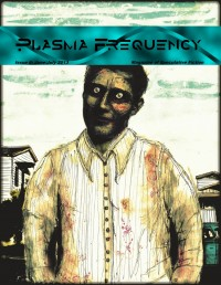 Plasma Frequency Magazine – Issue 6 cover - click to view full size