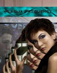 Plasma Frequency Magazine – Issue 7 cover - click to view full size