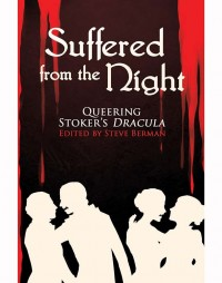 Suffered from the Night: Queering Stoker's Dracula cover - click to view full size