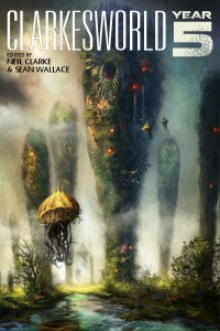 Clarkesworld: Year Five cover - click to view full size