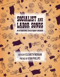 Socialist and Labor Songs cover - click to view full size