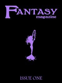 Fantasy Magazine, Issue 1 cover - click to view full size