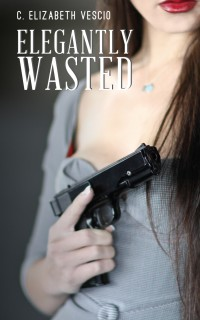 Elegantly Wasted cover - click to view full size