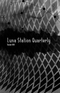 Luna Station Quarterly – Issue 1 cover - click to view full size