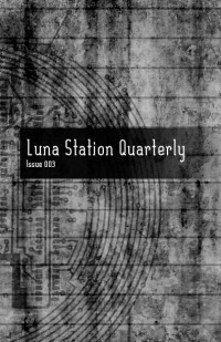 Luna Station Quarterly – Issue 3 cover - click to view full size