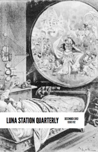 Luna Station Quarterly – Issue 12 cover - click to view full size