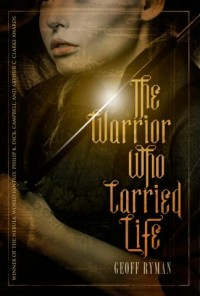 The Warrior Who Carried Life cover - click to view full size
