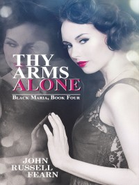 Thy Arm Alone: A Classic Crime Novel cover - click to view full size