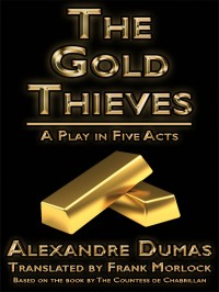 The Gold Thieves cover - click to view full size