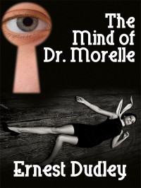 The Mind of Dr. Morelle cover - click to view full size