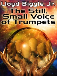 The Still, Small Voice of Trumpets cover - click to view full size
