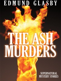 The Ash Murders cover - click to view full size