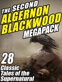 The Second Algernon Blackwood Megapack cover - click to view full size