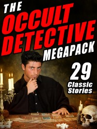 The Occult Detective Megapack cover - click to view full size