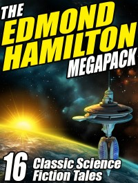 The Edmond Hamilton Megapack cover - click to view full size